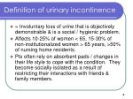 definition of urinary incontinence