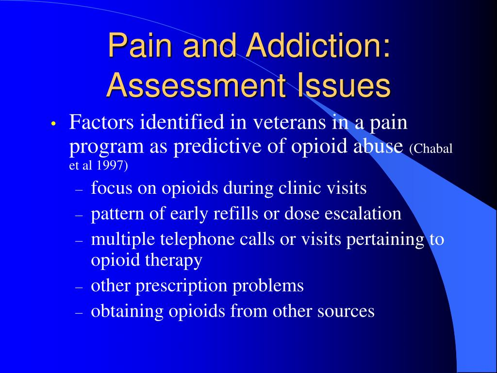 Pain and Addiction: