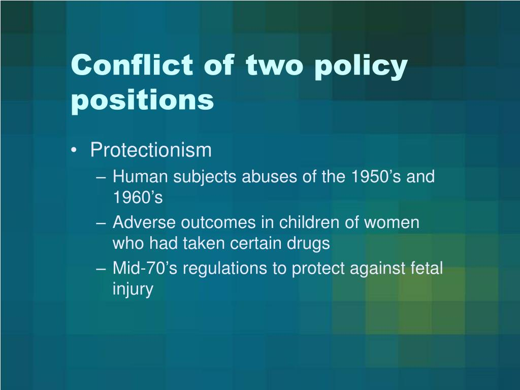 Conflict of two policy positions