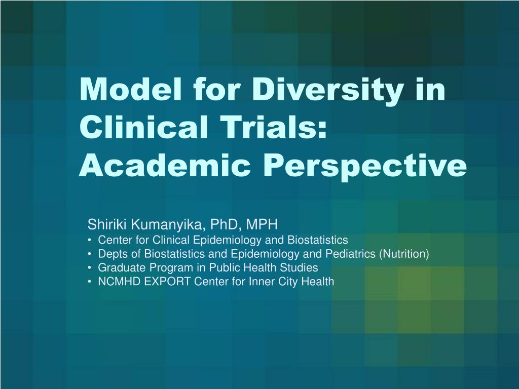 model for diversity in clinical trials academic perspective
