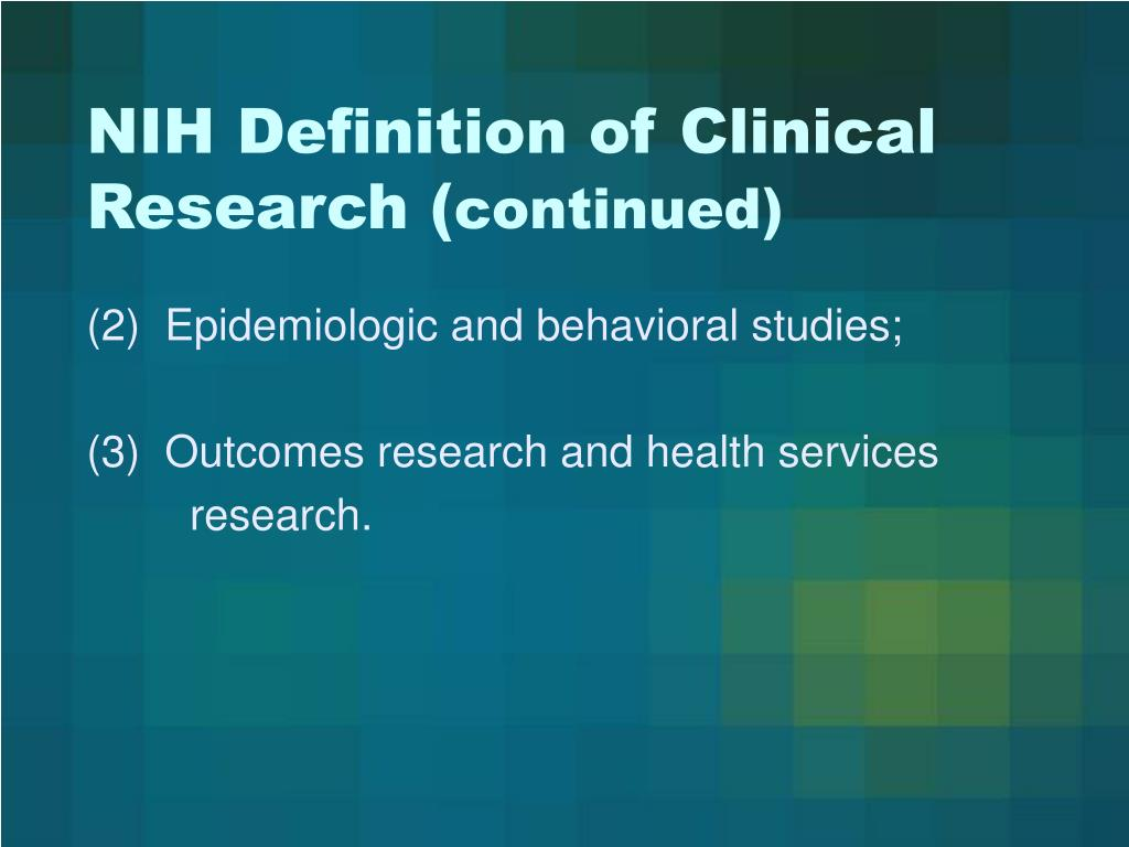 NIH Definition of Clinical Research (