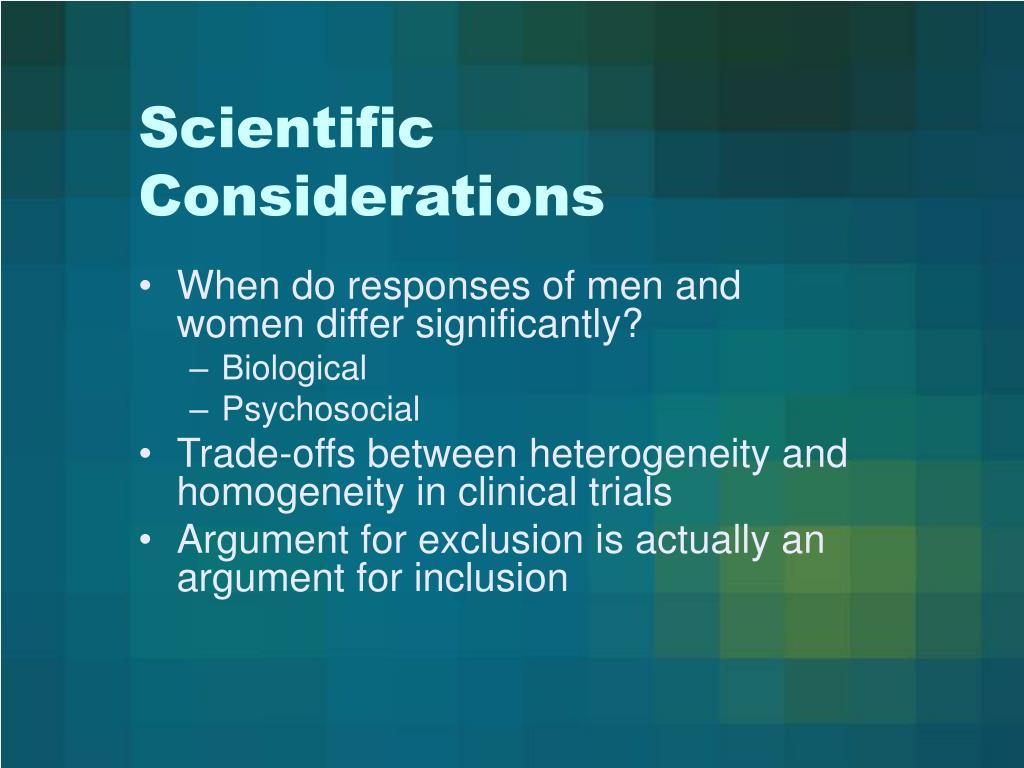 Scientific Considerations