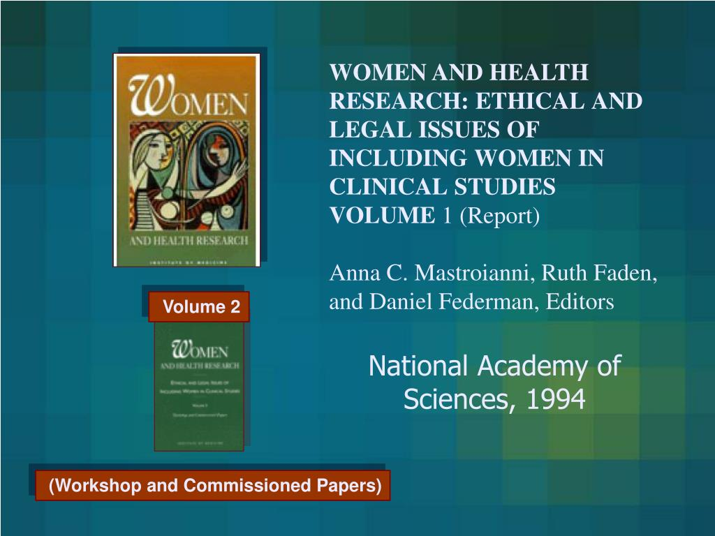 WOMEN AND HEALTH RESEARCH: ETHICAL