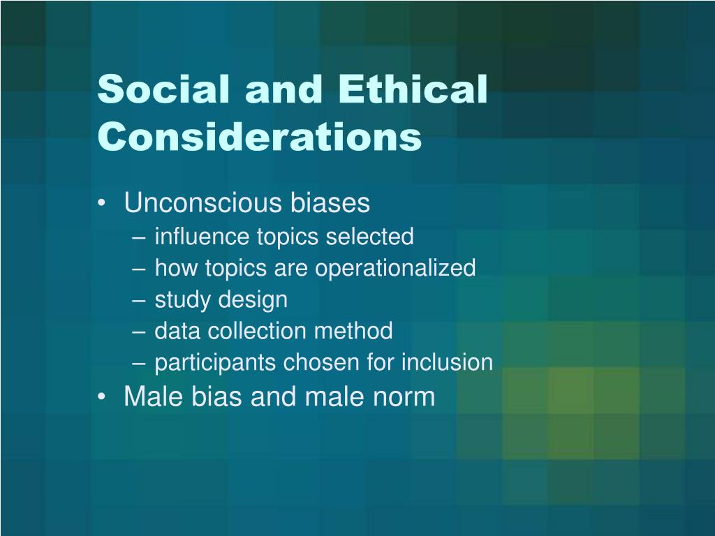 Social and Ethical Considerations