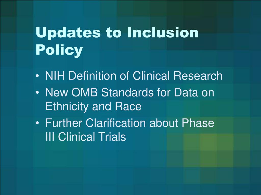 Updates to Inclusion Policy