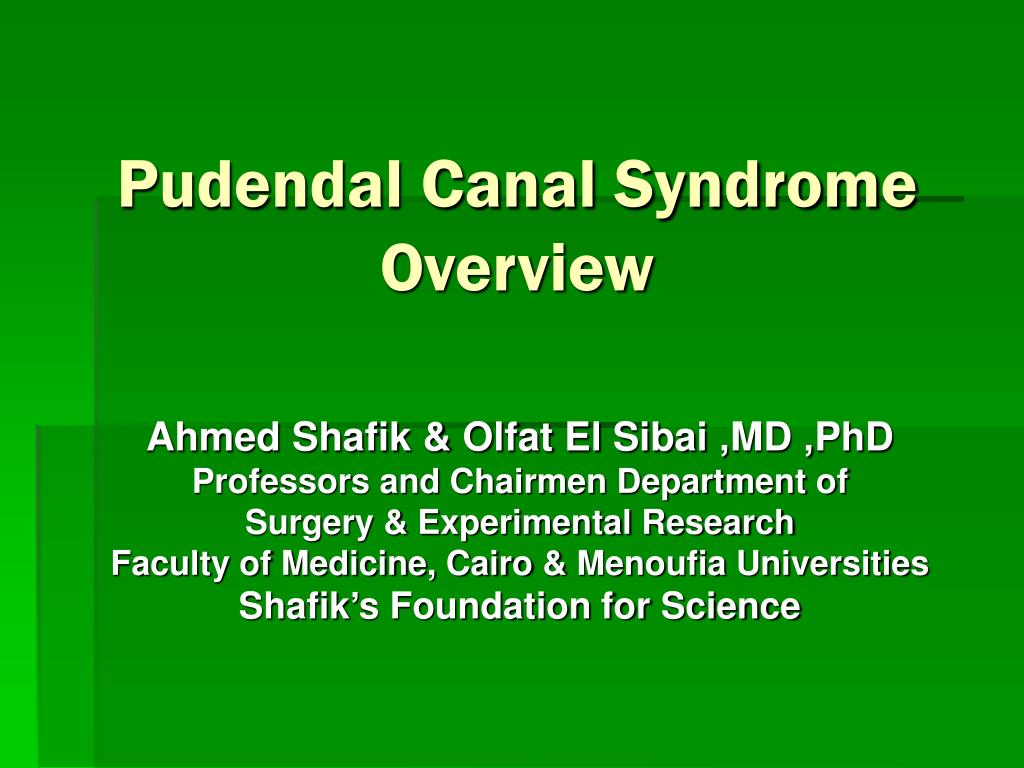Pudendal Canal Syndrome