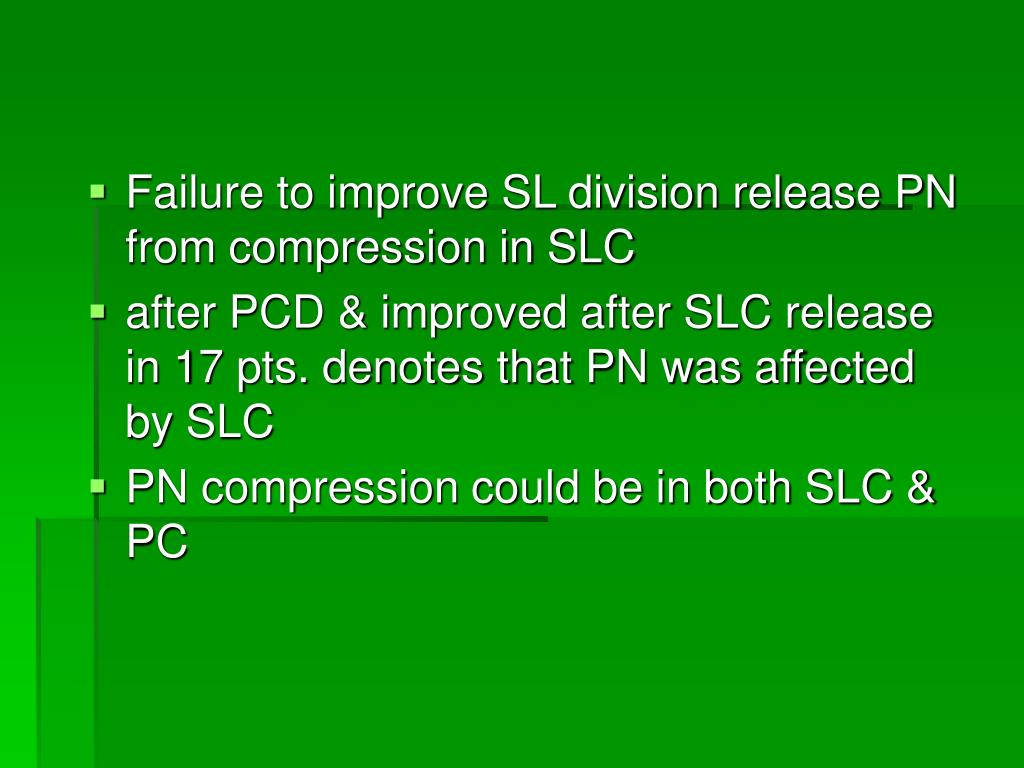 Failure to improve SL division release PN from compression in SLC