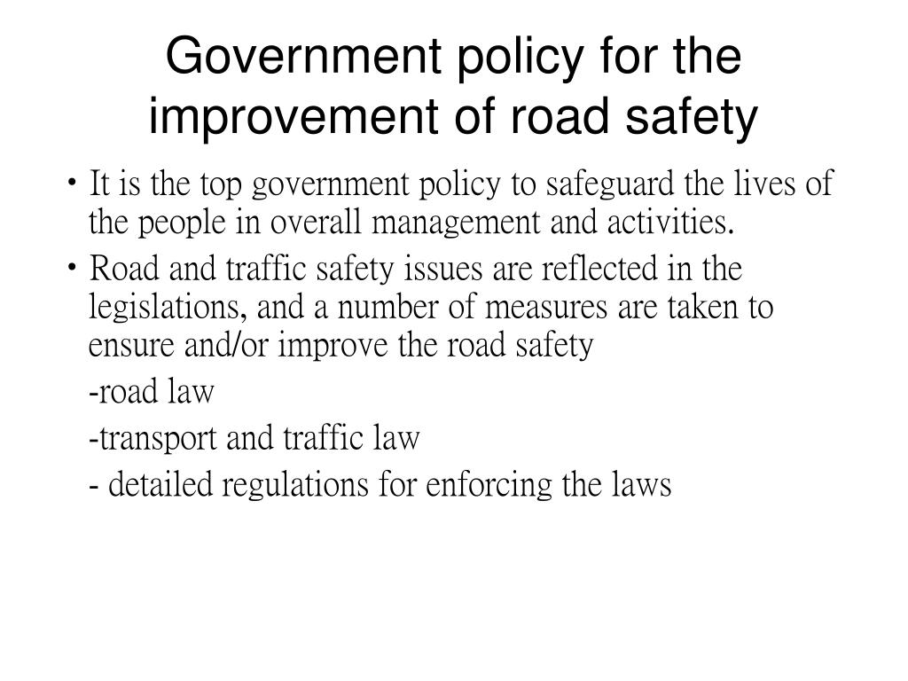Government policy for the improvement of road safety