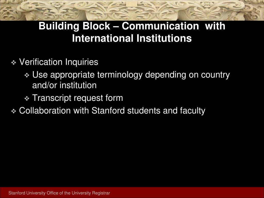 Building Block – Communication  with International Institutions