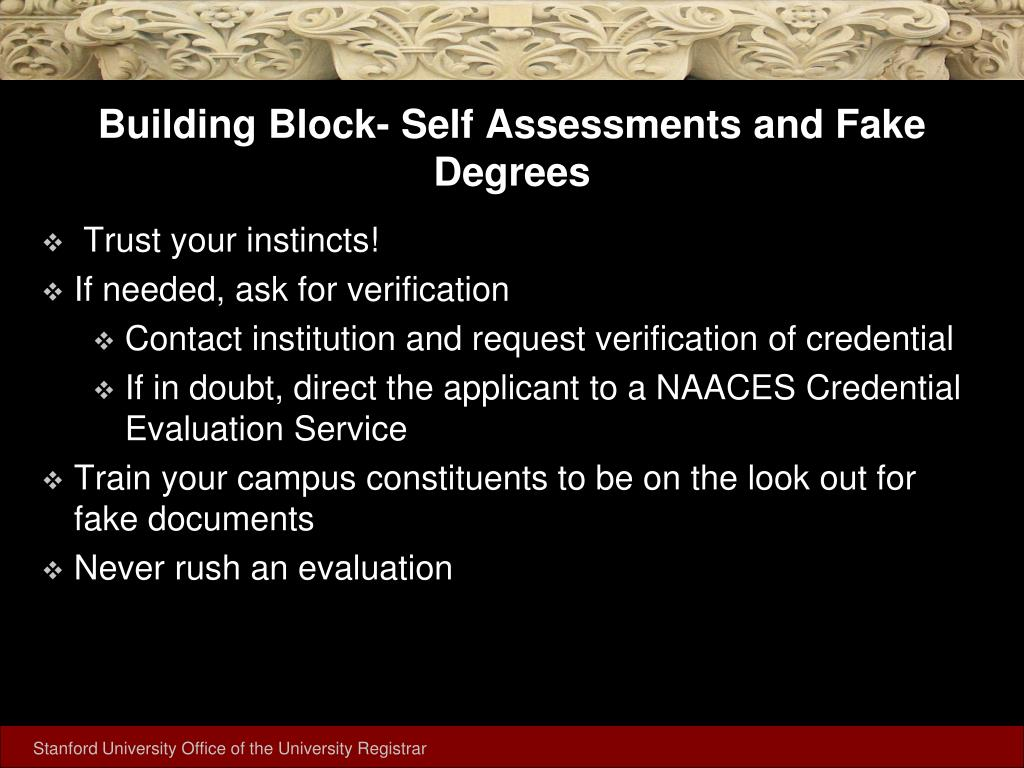 Building Block- Self Assessments and Fake Degrees