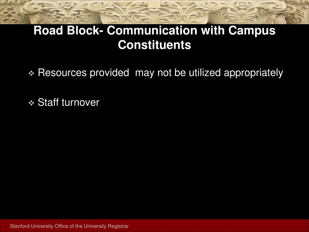 Road Block- Communication with Campus Constituents