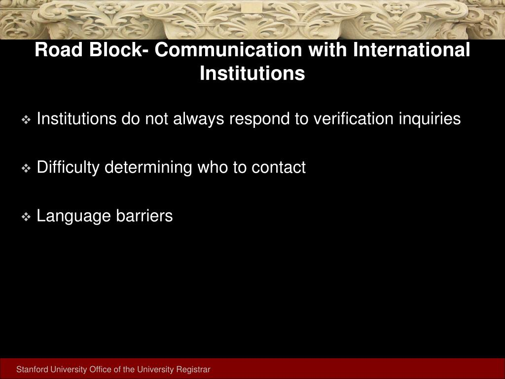 Road Block- Communication with International Institutions