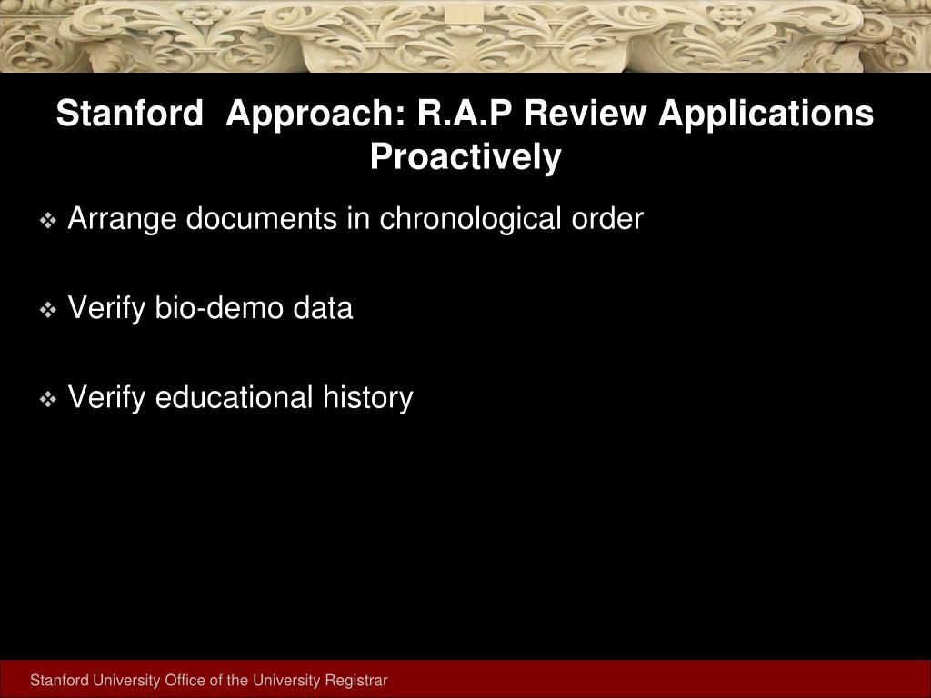 Stanford  Approach: R.A.P Review Applications Proactively