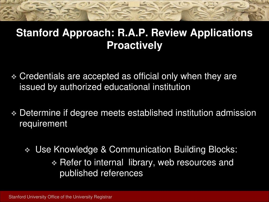 Stanford Approach: R.A.P. Review Applications Proactively