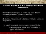 stanford approach r a p review applications proactively25
