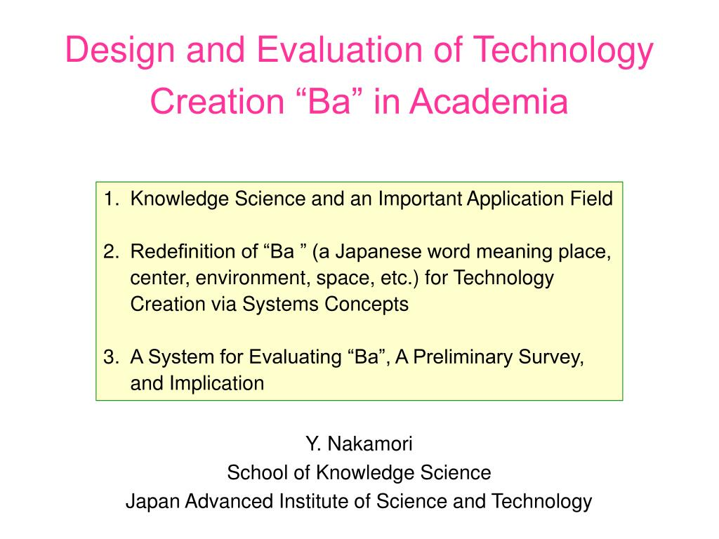 """Design and Evaluation of Technology Creation """"Ba"""" in Academia"""