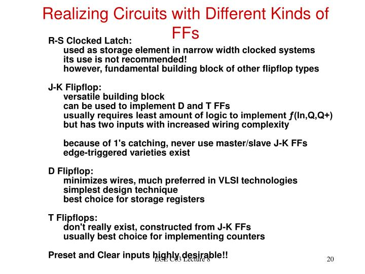Realizing Circuits with Different Kinds of FFs