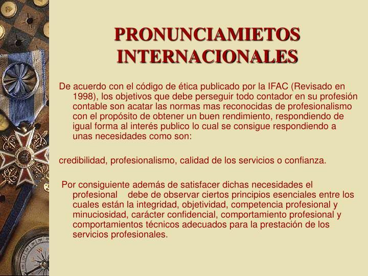 PRONUNCIAMIETOS INTERNACIONALES