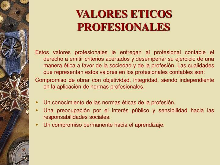 VALORES ETICOS PROFESIONALES