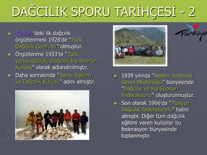 DAĞCILIK SPORU TARİHÇESİ - 2