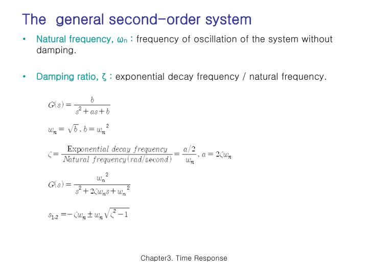 The  general second-order system