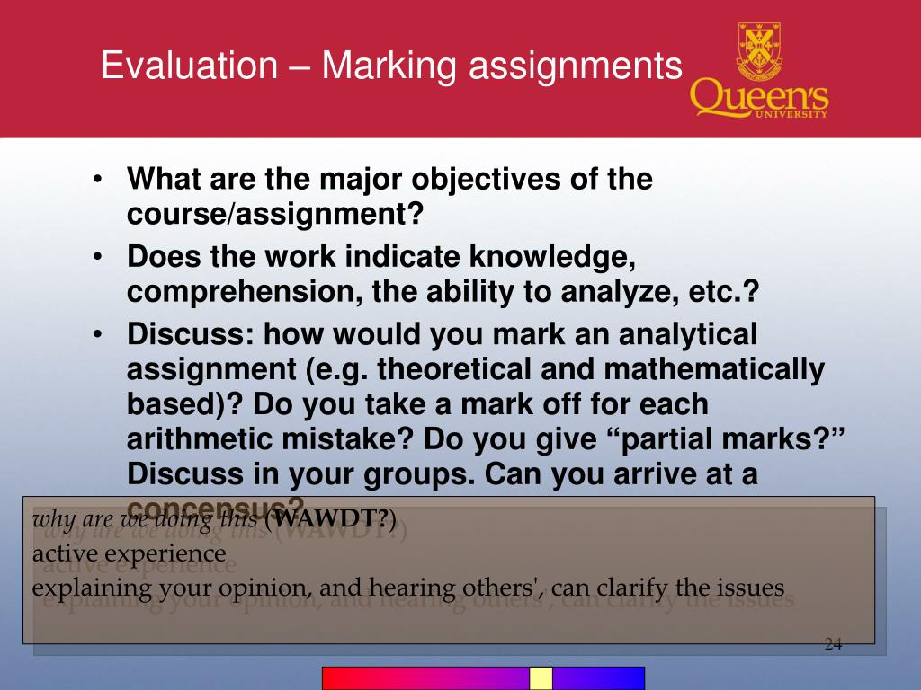 Evaluation – Marking assignments