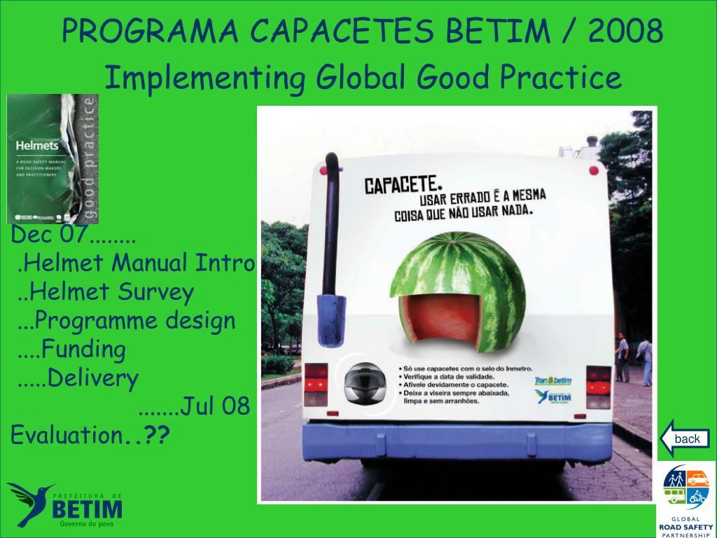 PROGRAMA CAPACETES BETIM / 2008