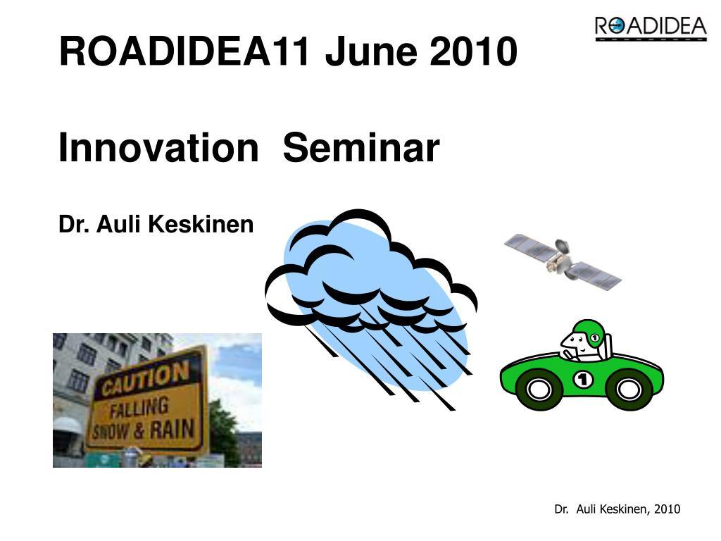 ROADIDEA11 June 2010
