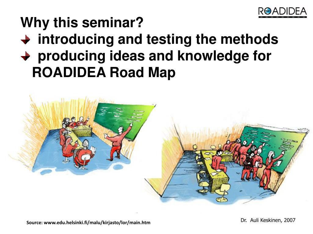 Why this seminar?