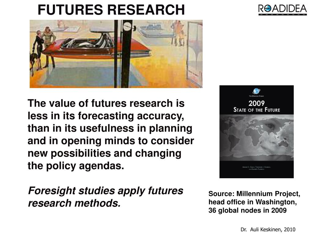 FUTURES RESEARCH