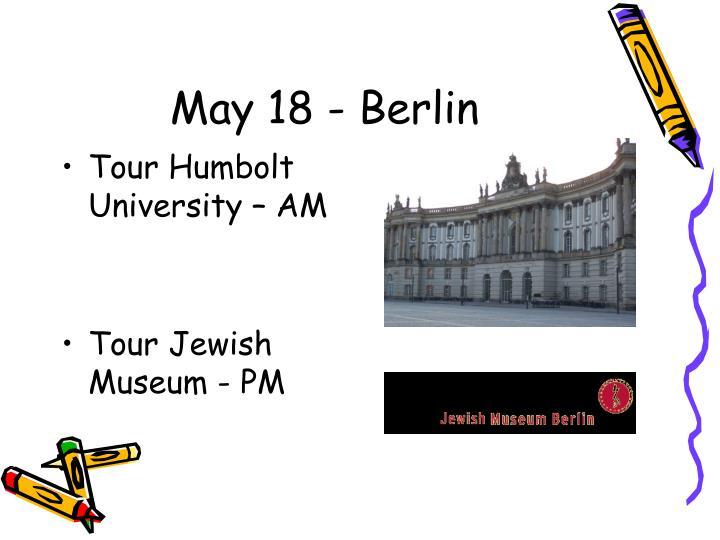May 18 - Berlin