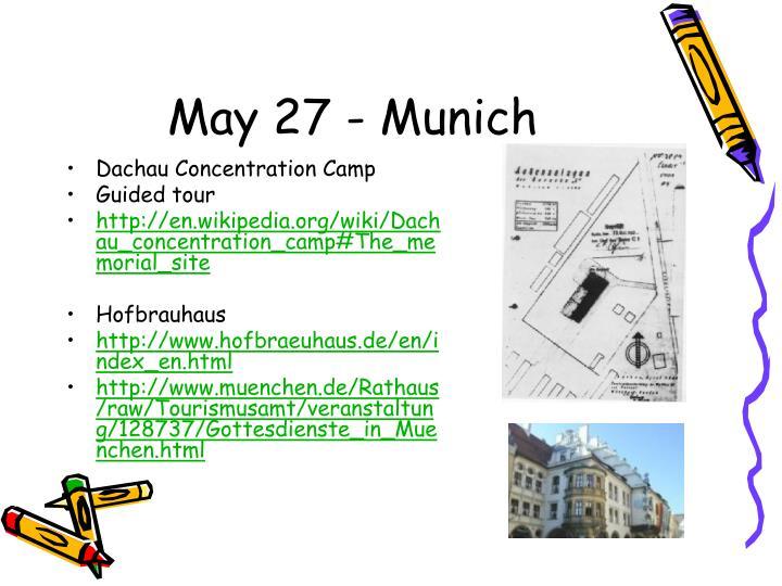 May 27 - Munich