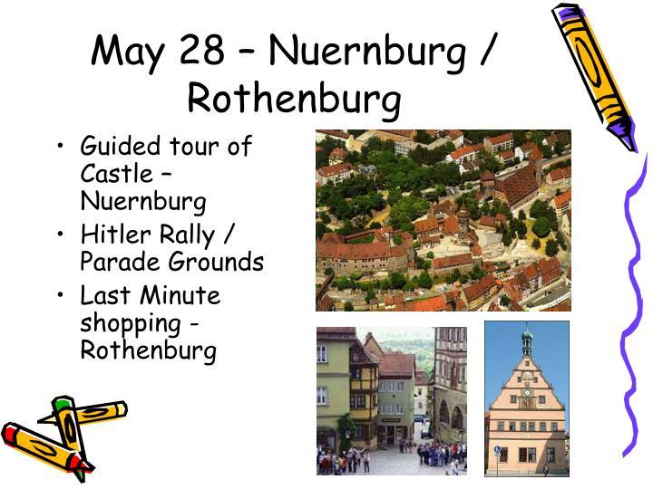 May 28 – Nuernburg / Rothenburg
