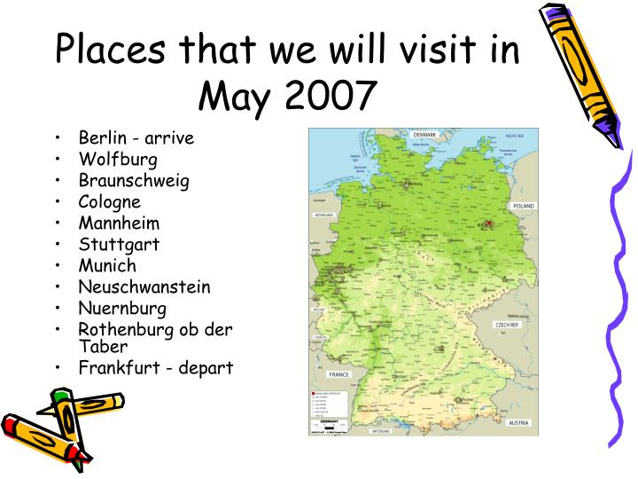 Places that we will visit in may 2007