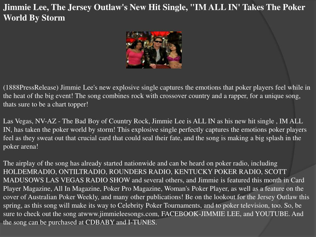 """Jimmie Lee, The Jersey Outlaw's New Hit Single, """"IM ALL IN' Takes The Poker World By Storm"""