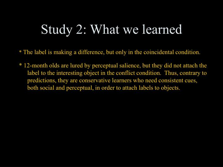 Study 2: What we learned