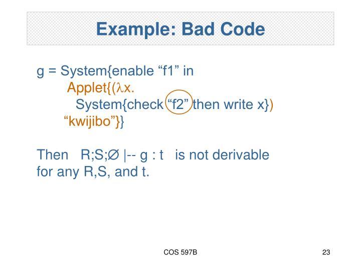 Example: Bad Code