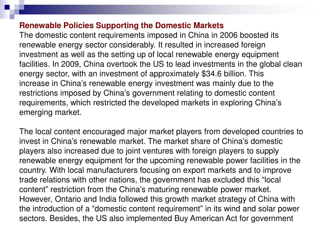 Renewable Policies Supporting the Domestic Markets
