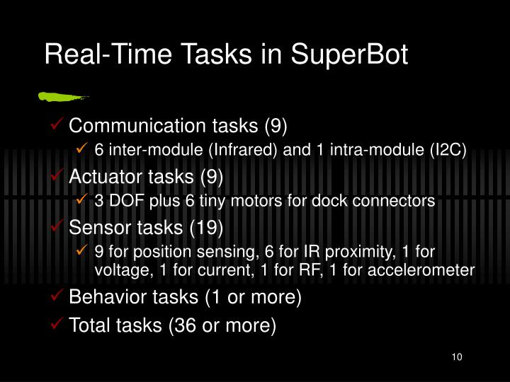 Real-Time Tasks in SuperBot