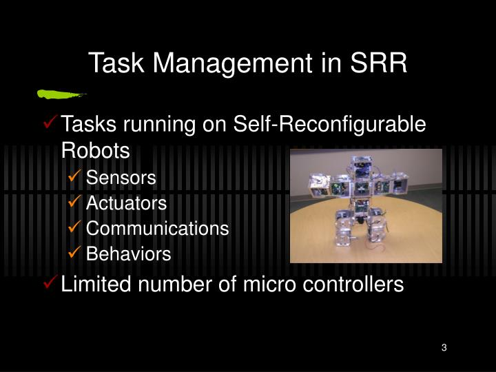 Task management in srr