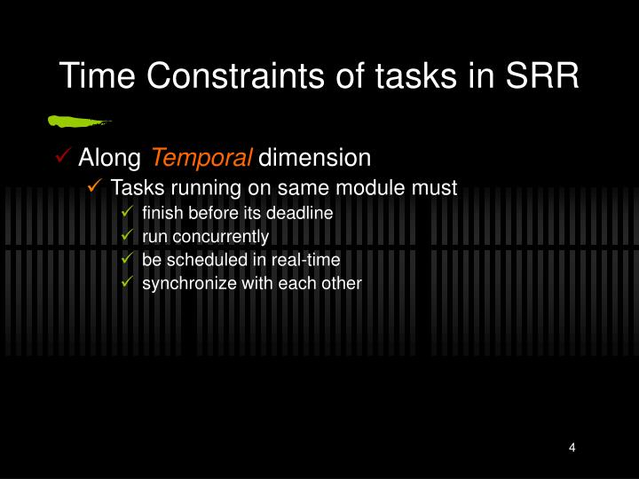 Time Constraints of tasks in SRR