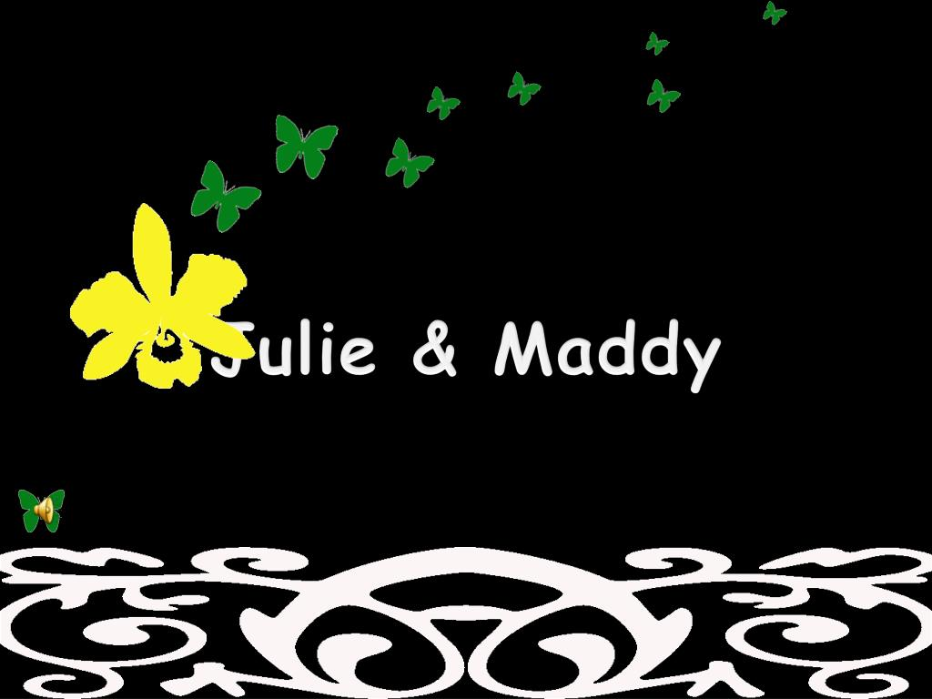 Julie &