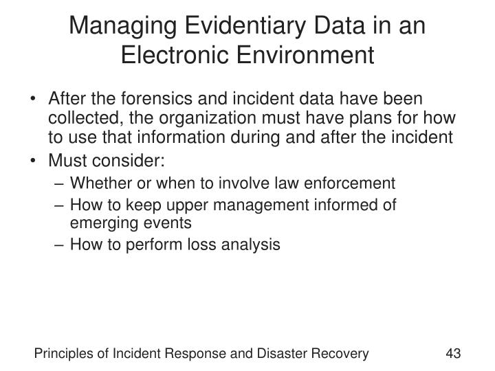 Managing Evidentiary Data in an Electronic Environment