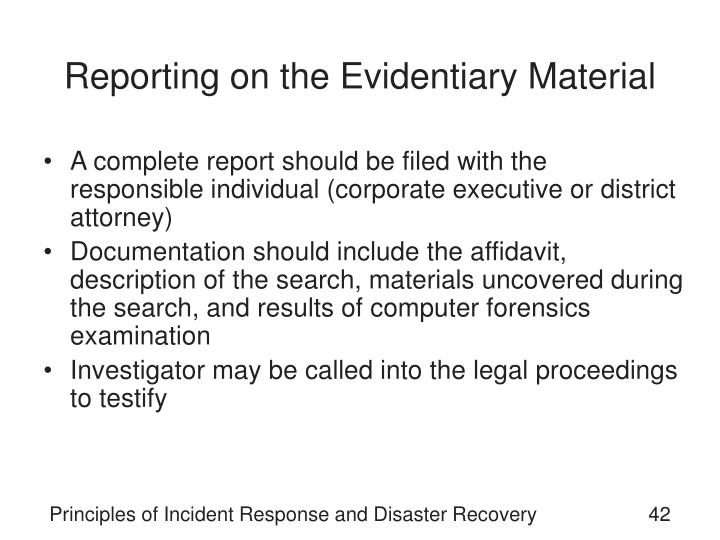 Reporting on the Evidentiary Material