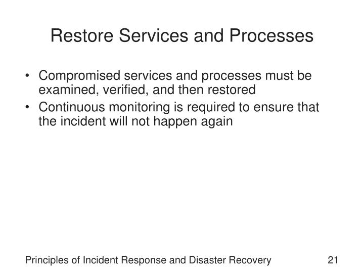 Restore Services and Processes