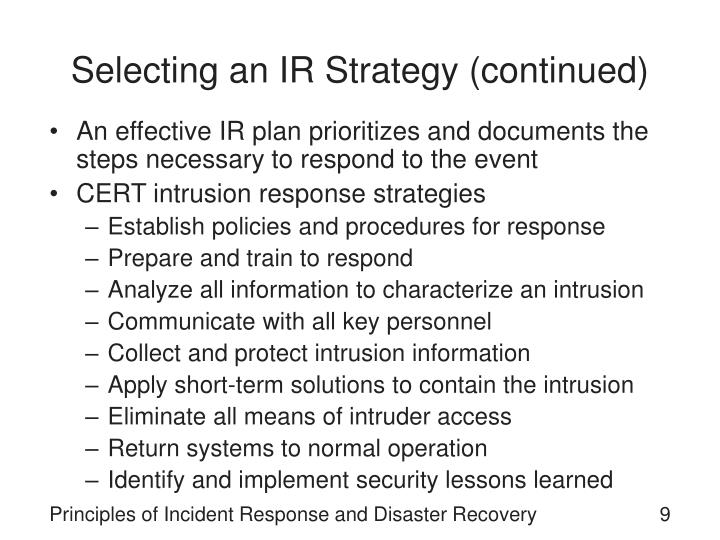 Selecting an IR Strategy (continued)