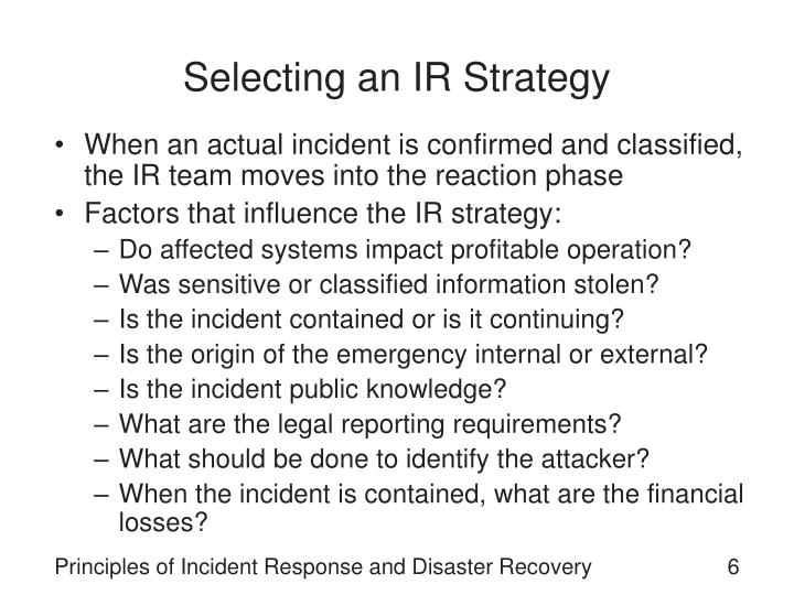 Selecting an IR Strategy