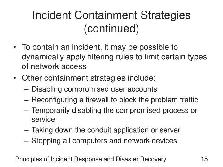 Incident Containment Strategies (continued)