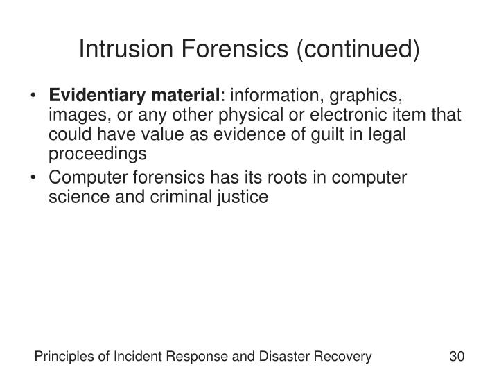 Intrusion Forensics (continued)