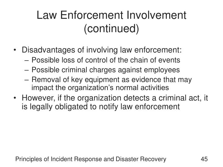 Law Enforcement Involvement (continued)